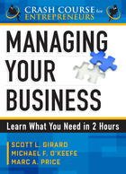 Managing Your Business: Learn What You Need in 2 Hours (A Crash Course for Entrepreneurs)