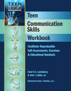 Teen Communication Skills Workbook: Facilitator Reproducible Self-Assessments, Exercises & Educational Handouts