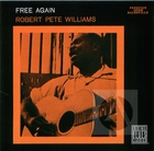 Robert Pete Williams: Free Again