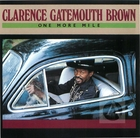 Clarence Gatemouth Brown: One More Mile