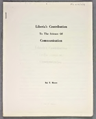 Liberia's Contribution to the Science of Communication, [by] Bai T. Moore [i]