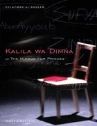 The Mirror for Princes – Kalila Wa Dimna