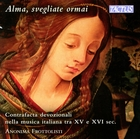 Alma, svegliate ormai: Contrafacta devozionali nella musica italiana tra XV e XVI sec.