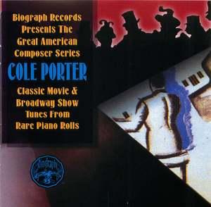 Biograph Presents Cole Porter from Rare Piano Rolls