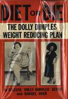 Diet or Die: The Dolly Dimples Weight Reducing Plan