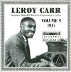 Leroy Carr Vol. 5: 1934