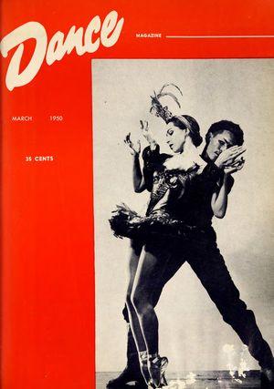 Dance Magazine, Vol. 24, no. 3, March, 1950