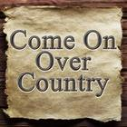 Come On Over Country