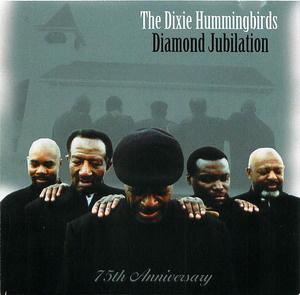 The Dixie Hummingbirds: Diamond Jubilation