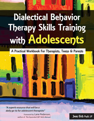 Dialectical Behavior Therapy Skills Training with Adolescents