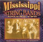 Mississippi String Bands - Volume Two