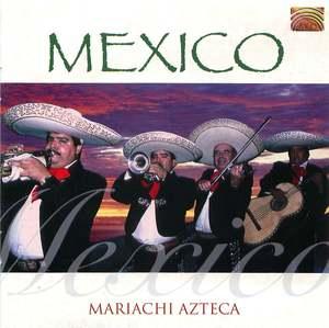 Mariachi Azteca: Mexico