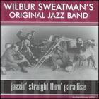 Wilbur Sweatman's Original Jazz Band: Jazzin' Straight Thru' Paradise