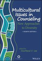 Multicultural Issues in Counseling: New Approaches to Diversity