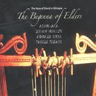 The Begenna of Elders
