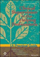 Clinical Supervision in the Helping Professions: A Practical Guide (2nd Edition)