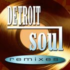 Detroit Soul Remixes