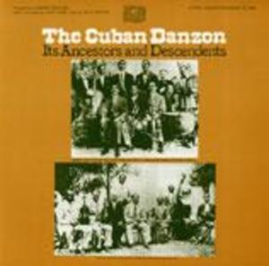 The Cuban Danzón: Its Ancestors and Descendents