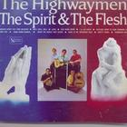 The Spirit & The Flesh