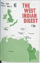 West Indian Digest, May 1971 Vol. 1, No. 2, The West Indian Digest, May 1971 Vol. 1, No. 2