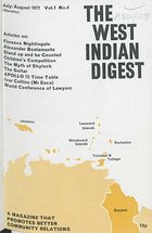 West Indian Digest, July/August 1971 Vol. 1, No. 4, The West Indian Digest, July/August 1971 Vol. 1, No. 4