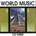 World Music Mexico Vol. 3