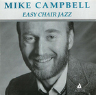 Mike Campbell: Easy Chair Jazz