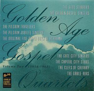 Golden Age Gospel Quartets Vol. 2 (1954-1963)
