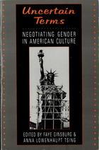 Uncertain Terms: Negotiating Gender in American Culture