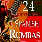 24 Of The Best Spanish Rumbas, Vol. 1