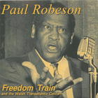 Paul Robeson: Freedom Train and the Welsh Transatlantic Concert