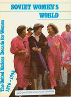 Soviet Women's World: The United Nations Decade for Women, 1976-1985