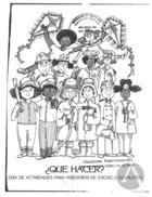 Que Hacer: Guia de Actividades Para Maestros de Escuela Elemental