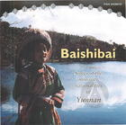 Baishibai: Songs of Minorities of Yun