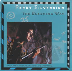 The Blessing Way: Native American Flute, Chanting And Drumming Album Art