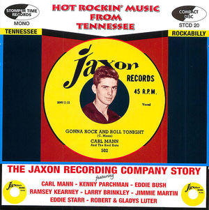 Hot Rockin' Music from Tennessee: the Jaxon Recording Company Story