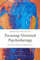 On becoming a Focusing-Oriented Psychotherapist