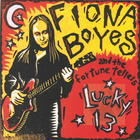 Fiona Boyes and the Fortune Tellers: Lucky 13
