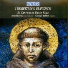I Fioretti di S. Francesco: Il Cantico di Frate Sole