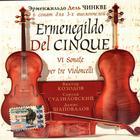 Ermenegildo del Cinque: VI Sonate per tre Violoncelli