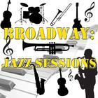Broadway: Jazz Sessions