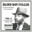 Blind Boy Fuller: Complete Recorded Works In Chronological Order, Vol 5