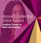 Women's Leadership Online Summit: Leading Change at Work and Beyond, How to Bring Your Soul to Work: Spiritual Self-Care for Transformational Leaders