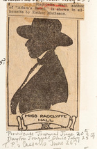Miss Radclyffe Hall Shown in Silhouette (Providence Journal - June 20 / Dayton Journal, Ohio - July 25 / T.P. Cassells - June 26)