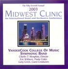 2003 Midwest Clinic: VanderCook College of Music Symphonic Band