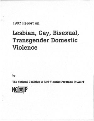 1997 Report on Lesbian, Gay, Bisexual, Transgender Domestic Violence