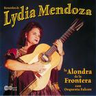 Lydia Mendoza: La Alondra de la Frontera con Orquesta Falcon