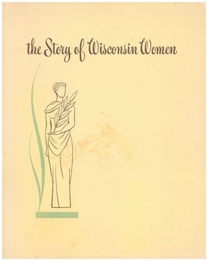 The Story of Wisconsin Women