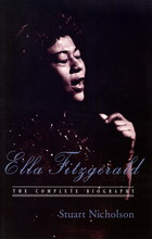 Ella Fitzgerald: The Complete Biography
