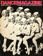 Dance Magazine, Vol. 44, no. 6, June, 1970